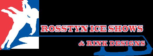 Rosstyn Ice Shows & Rink Designs